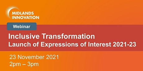 Inclusive Transformation - Launch of Expressions of Interest tickets