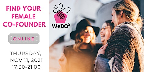FIND YOUR FEMALE CO-FOUNDER Online Edition Tickets
