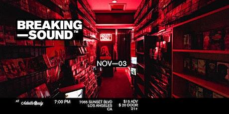 Breaking Sound LA feat. MADSN, Casper Sun, + more tickets
