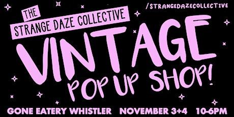 The Strange Daze Vintage Pop-Up - Early Bird Entry tickets