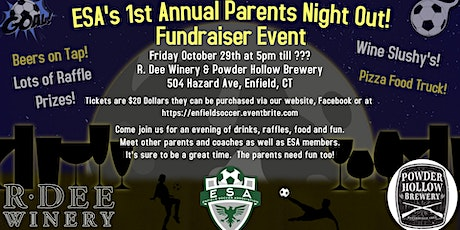 Enfield Soccer Assocaition's 1st Annual Parents Night Out Fundraiser tickets