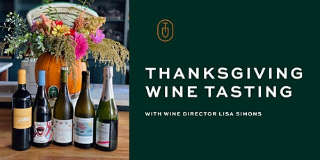 Thanksgiving Wine Tasting at Topsoil With Wine Director Lisa Simons tickets