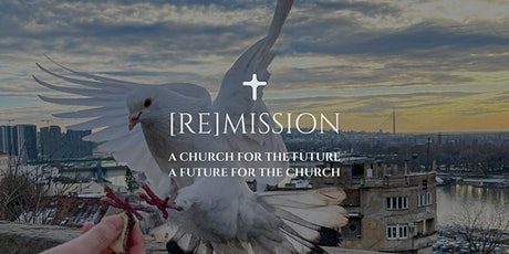 (RE)MISSION—A Church for the Future, A Future for the Church tickets