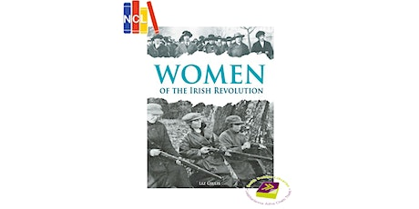 What did the Women do Anyway? Women and the Irish Revolution. tickets