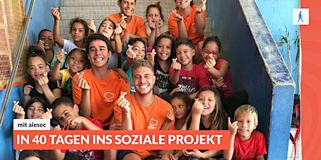 In 40 Tagen ins soziale Projekt! mit aiesec. Tickets