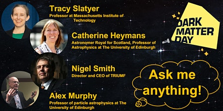 Dark Matter: Ask me anything! tickets