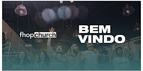 Culto FHOP Church | 24 de Outubro ingressos