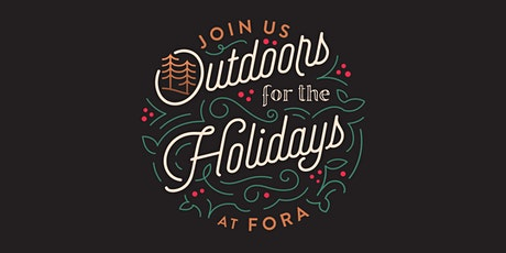 Fora's Outdoors for the Holidays Event 2021 tickets