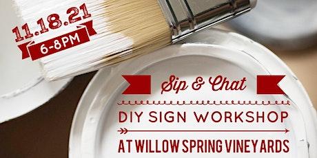 NOVEMBER Sip & Chat - DIY Sign Painting Workshop at Willow Springs Vineyard tickets