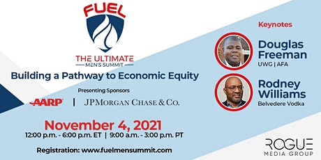 FUEL | The Ultimate Men's Summit presented by AARP and JPMorgan Chase & Co. tickets