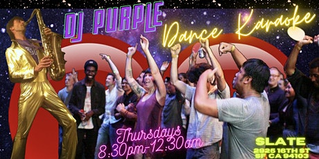 DJ Purple Dance Karaoke tickets