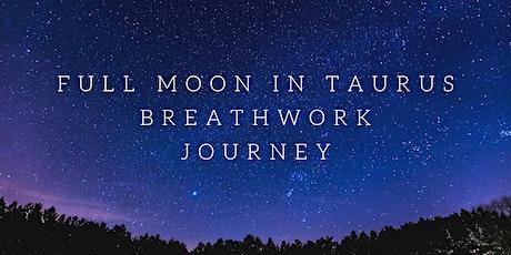 Full Moon in Taurus Breathwork Journey tickets