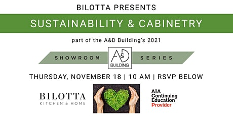 A&D Building Showroom Series | Bilotta Discusses Sustainability & Cabinetry tickets