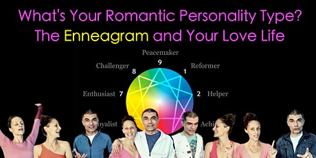 What's your Romantic Personality Type? The Enneagram & Your Love Life tickets