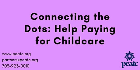 Connecting the Dots: Help Paying for Childcare tickets