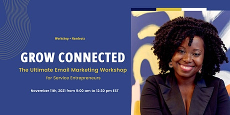 Grow Connected: The Ultimate Email Marketing Workshop tickets