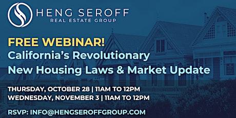 FREE WEBINAR: California's Revolutionary New Housing Laws & Market Update tickets