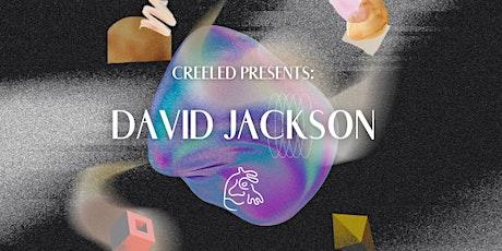 Creeled  Presents: David Jackson w/ Noord Loop, Neezen b2b Meatsaüs tickets