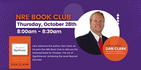 NRE Book Club featuring Dan Clark! Author of The Art of Significance tickets