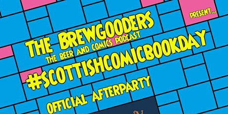 The #scottishcomicbookday Afterparty tickets