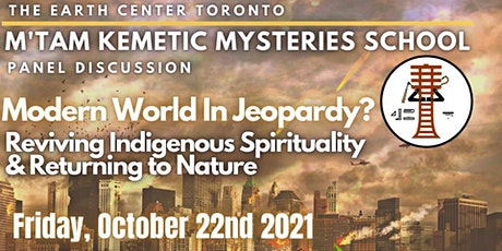 Modern World in Jeopardy:  A Return to Indigenous Spirituality & Nature... tickets
