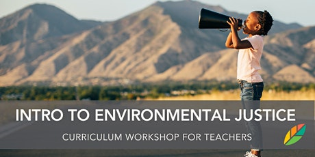 EcoRise: Introduction to Environmental Justice: WEST COAST tickets