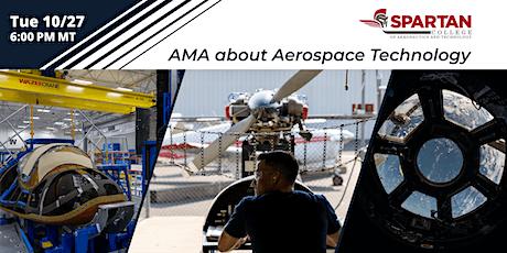 Spartan College Denver | AMA about Aerospace Technology | 10/27 tickets
