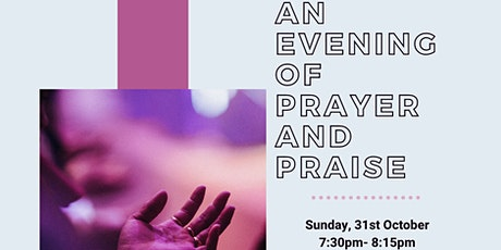 An evening of prayer and praise tickets