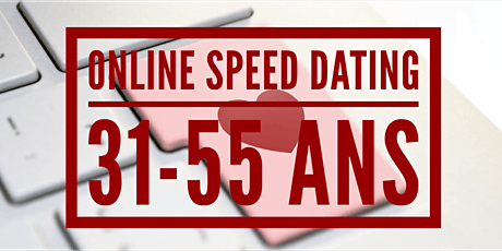 Speed 4 Love- Speed Dating age 31-55 ans billets