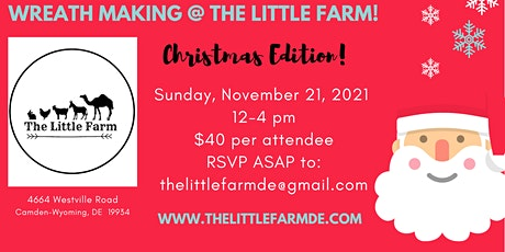 Christmas Wreath  Making At The Little Farm tickets