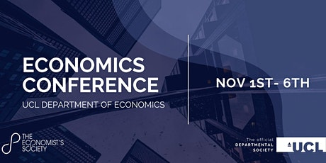 2021 UCL Economics Conference (Tuesday Nov 2nd - Gregory Mankiw) tickets