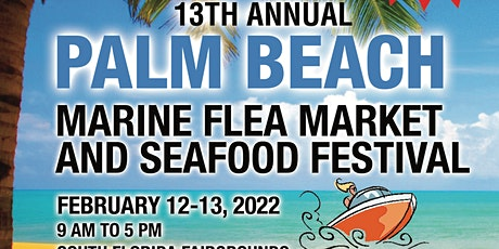 13th Annual Palm Beach Marine Market and Seafood Festival tickets