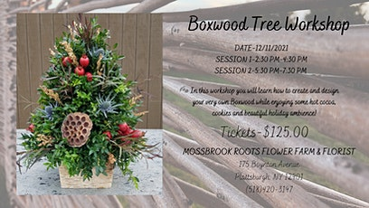 Boxwood Tree Workshop- SESSION 1 tickets
