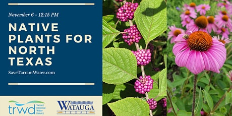 Native and Adapted Plants for North Texas tickets