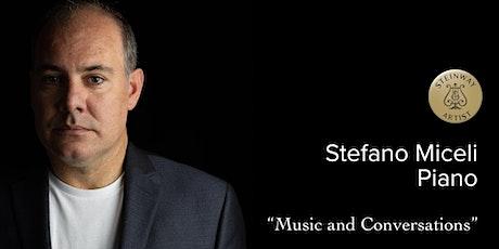 "Stefano Miceli, Piano Recital  ""Music and Conversations"" tickets"