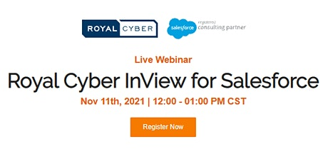 Live Webinar - Royal Cyber's InView for Salesforce tickets
