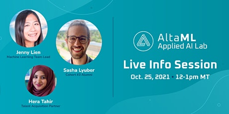 AltaML Applied AI Lab Information Session - With Alumni and Team Leads! tickets