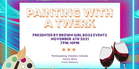 Painting With A Twerk tickets