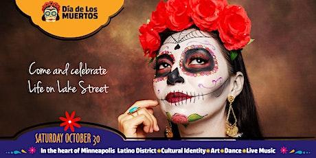 Día de Los Muertos come and celebrate Life on Lake Street tickets