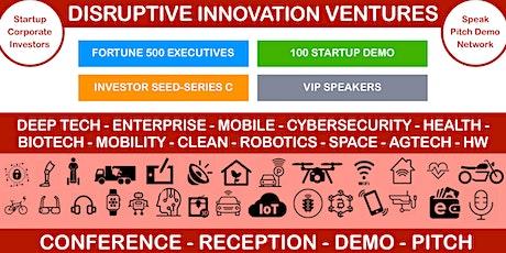 Disruptive Innovation Ventures (VIP Reception - Demo Pitch) tickets