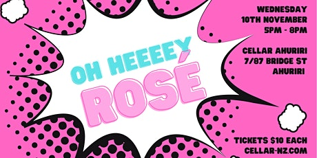 OH HEEEEY ROSÉ tickets
