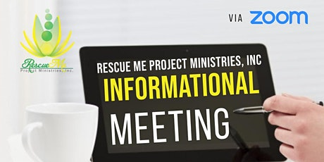 Rescue Me Project Ministries Informational Meeting tickets