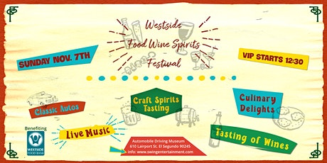 Westside Food-Wine-Spirits Festival benefiting Westside Food Bank tickets