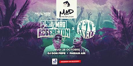 Je.Dis MAD in Reggaeton  x  Fête FInale billets