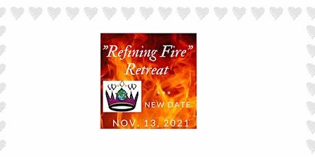 Refiner Fire Retreat tickets