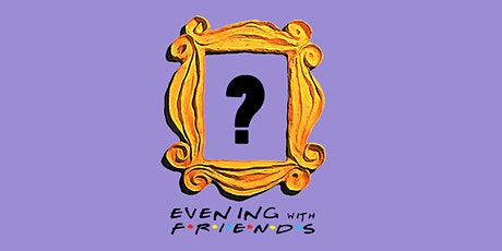 An Evening With Friends tickets