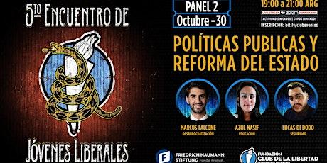 PANEL 2  - POLÍTICAS PÚBLICAS Y REFORMA DEL ESTADO - ENCUENTRO DE JOVENES entradas