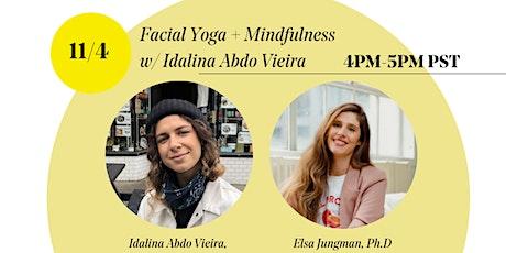 Facial Yoga + Mindfulness w/ Idalina Abdo Vieira tickets