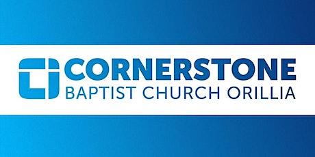 Sunday Worship Service Cornerstone Baptist Church 9am, Orillia tickets