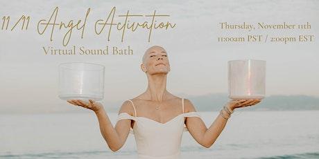 VIRTUAL 11/11 Angel Activation Sound Bath tickets